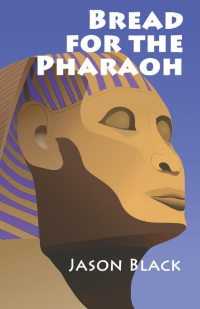 Bread for the Pharaoh Cover